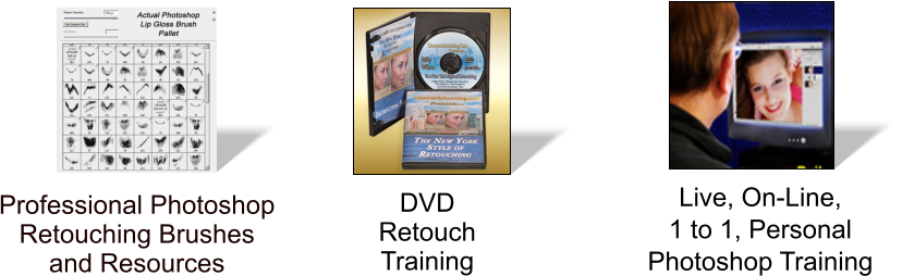 DVD  Retouch  Training Live, On-Line,  1 to 1, Personal  Photoshop Training Professional Photoshop Retouching Brushes and Resources
